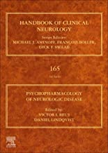 Psychopharmacology of Neurologic Disease, Volume 165: Handbook of Clinical Neurology Series