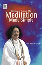 Between You & me: Meditation made Simple