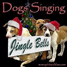 Jingle Bells (Singing Dogs)