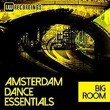 Amsterdam Dance Essentials 2017 Big Room [Explicit]