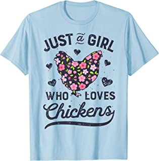 Just a Girl Who Loves Chickens T shirt Chicken Flowers Farm