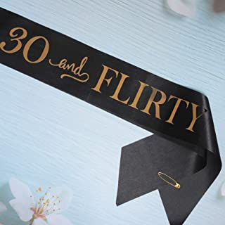 30 and Flirty 30th Birthday Sash for Men/Women, Happy 30 Fabulous Years of Loved Blessed Party Anniversary Decorations Supplies Favors Gag Gifts Ideas for Him/Her