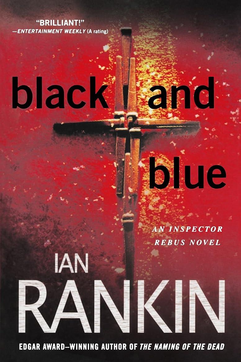 ハンカチ強制露骨なBlack and Blue (Inspector Rebus Novels)