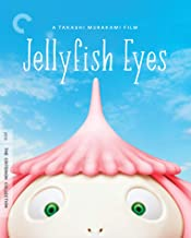 Jellyfish Eyes The Criterion Collection