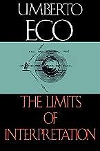 The Limits of Interpretation (Advances in Semiotics)