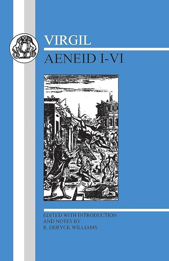 政令トリクル敏感なAeneid: Books I-VI (Latin Texts)