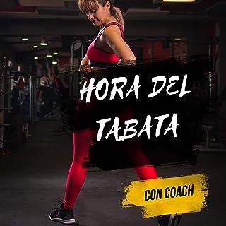 Hora del Tabata: Canciones de Tabata con Coach y Cuentas Regresivas
