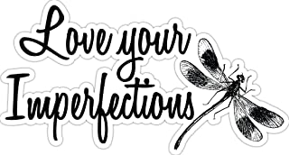 4 All Times Love Your Imperfections Automotive Car Decal for Cars, Trucks, Laptops (5.0