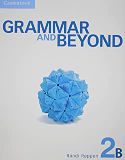 Grammar and Beyond. Student's Book B and Writing Skills Interactive Pack. Level 2