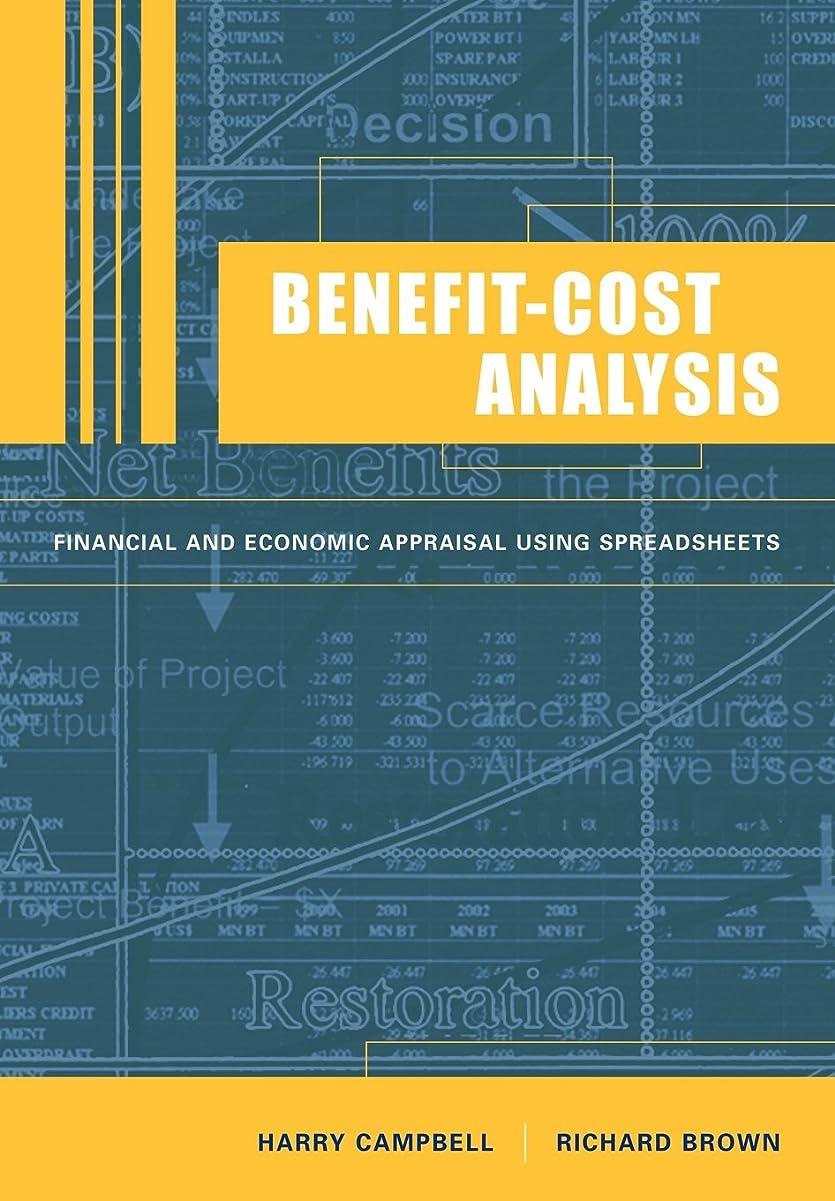 アウターテスピアン不格好Benefit-Cost Analysis: Financial and Economic Appraisal using Spreadsheets