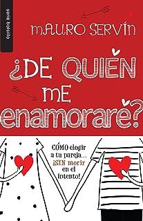 ¿De quién me enamoraré? (Spanish Edition)