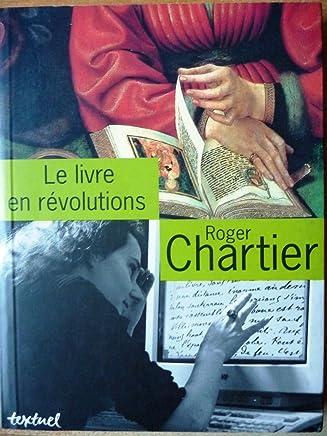 Le livre en révolutions : Entretiens avec Jean Lebrun