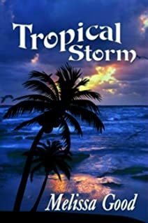 Tropical Storm: The 2010 Author Edition (Dar and Kerry Series Book 1) (English Edition)