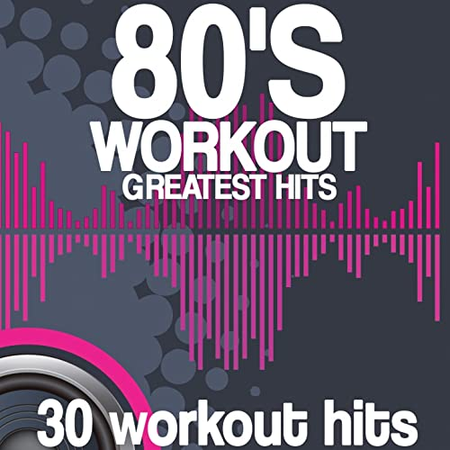 80's Workout Greatest Hits (30 Workout Hits) by Various