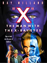 X The Man With The X Ray Eyes