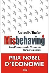 Misbehaving - Les découvertes de l'économie comportementale (Economie humaine) (French Edition) eBook Kindle