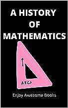 A History of Mathematics (English Edition)