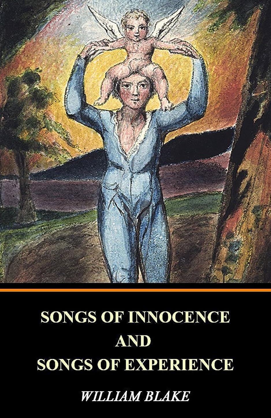 華氏熟す丁寧Songs of Innocence and Songs of Experience (Illustrated) (English Edition)