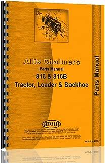 Allis Chalmers 816 816B Tractor Loader Backhoe Parts Manual (AC-P-816 816B)