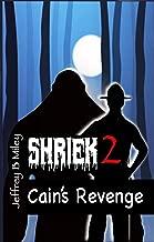 Shriek 2: Cain's Revenge (Revenge In The Woods)