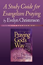 A Study Guide for Evangelism Praying