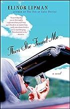 Then She Found Me: A Novel