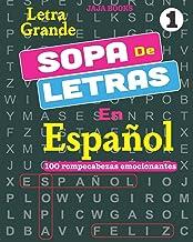 SOPA De LETRAS En Español; Vol. 1 (SOPA De LETRAS En Español (Word Search In Spanish) 100 rompecabezas emocionantes) (Spanish Edition)