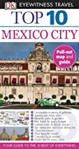 DK Eyewitness Top 10 Mexico City (Pocket Travel Guide)