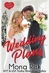 Wedding Plans (Love Plans Book 4) Kindle Edition