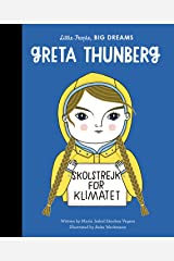Greta Thunberg (Little People, BIG DREAMS Book 40) Kindle Edition