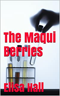 The Maqui Berries