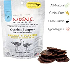 Mosaic Ostrich Burgers Exotic Dog Treats - Banana and Flaxseed - Gourmet Real Jerky, Novel Protein, Hypoallergenic, All Natural, Grain-Free - A Better Source of Protein