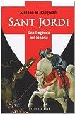 Sant Jordi Una Llegenda Mil·lenària: 114 (Base Històrica)