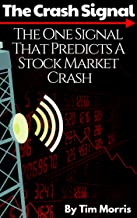 The Crash Signal: The One Signal That Predicts a Stock Market Crash