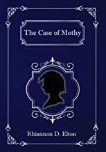 The Case of Mothy (The Wolflock Cases Book 2)