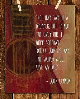 "John Lennon Song Lyrics Wall Art- ""Imagine- You May Say I'm a Dreamer!""- 8 x 10 Art Print Ready to Frame. Modern Home Décor- Office Décor. Perfect Gift for Musicians, Beatles Fans & Inspiration."