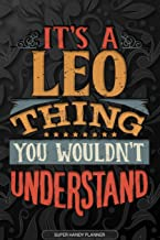 It's A Leo Thing You Wouldn't Understand: Leo Name Planner With Notebook Journal Calendar Personal Goals Password Manager ...