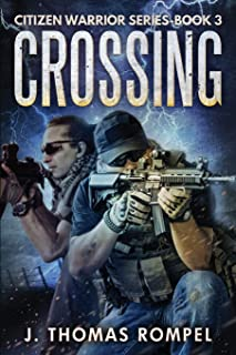 Crossing: Citizen Warrior Series - Book 3