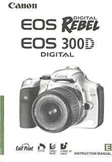 Canon EOS Digital Rebel / Canon 300D Instruction Manual