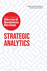 Strategic Analytics: The Insights You Need from Harvard Business Review (HBR Insights) Kindle Edition