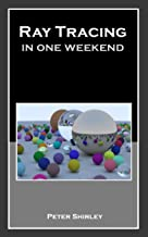 Best ray tracing in one weekend Reviews