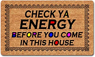 """Welcome Mat Funny Front Porch Rugs Rubber Back 30""""(L) x 18""""(W)Check Ya Energy Before You Come In This House Funny Doormat ..."""