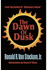 The Dawn of Dusk Kindle Edition