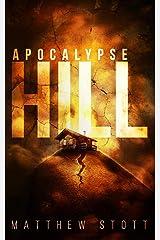 Apocalypse Hill (Apoc Hill Miniseries) Paperback