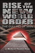 Rise of the New World Order: The Culling of Man (1)