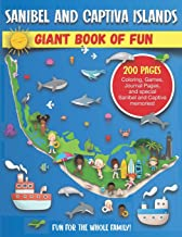 Sanibel and Captiva Islands, Florida Giant Book of Fun: Coloring Pages, Games, Activity Pages, Journal Pages, & Sanibel & ...