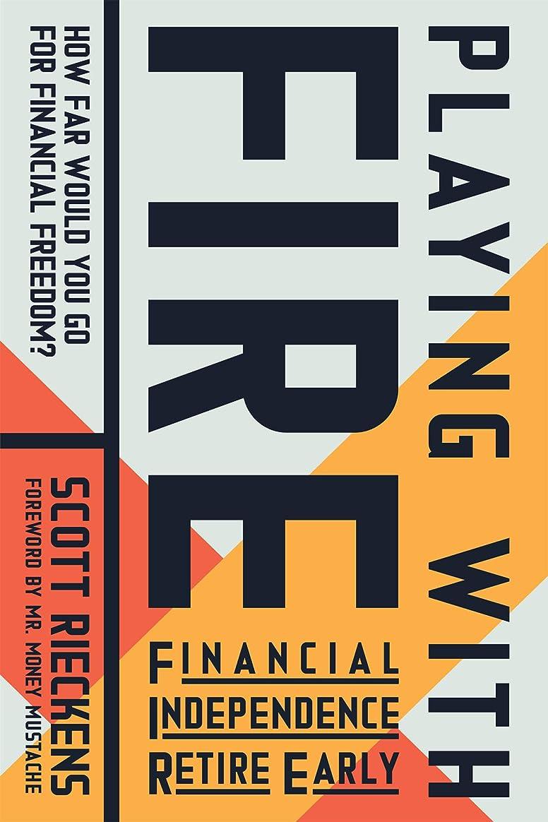 伝統的配管配管Playing with FIRE (Financial Independence Retire Early): How Far Would You Go for Financial Freedom? (English Edition)