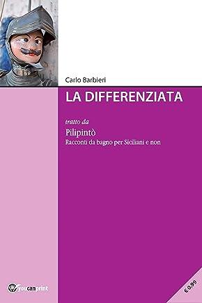 La differenziata: tratto da Pilipintò. Racconti Siciliani da Bagno per Siciliani e non