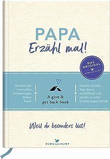 Papa, erzähl mal! | Elma van Vliet: Das Erinnerungsalbum de