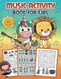 Music Activity Book for Kids: An adorable workbook with learning activities: Mazes, Counting Games, Dot to Dots, Word Sear...